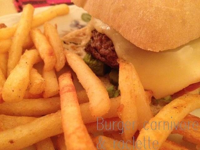 burger carnivore & raclette