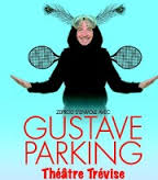 Gustave Parking théâtre Trévise