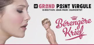 Bérangère Krief - Grand Point Virgule